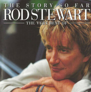 Rod Stewart : The Story So Far: The Very Best of Rod Stewart CD Remastered