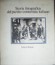 STORIA PHOTOGRAPHIQUE DEL PARTI COMMUNISTE Italien. E.P. Amendola, 1981 sl11