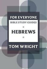 Very Good, For Everyone Bible Study Guides: Hebrews (NT for Everyone: Bible Stud