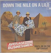 """7"""" Average Businessmen Down The Nile On A Lilo / You`ll Be On The Top Tonight"""