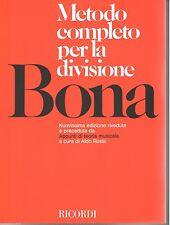PASQUALE BONA - METODO COMPLETO PER LA DIVISIONE. ED. RICORDI