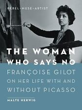 THE WOMAN WHO SAYS NO - HERWIG, MALTE/ BILLINGHURST, JANE (TRN) - NEW HARDCOVER