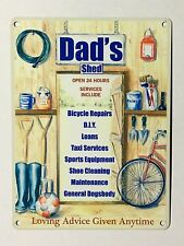 Dad's Shed Open 24 Hours SML - Tin Metal Wall Sign