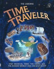 Usborne Time Traveler : Visit Medieval Times, Viking Age, Romans, and Egypt