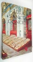 Aula Sancta Concilii - Vacchini - Concilio Ecumenico Vaticano 1967 - RILEGATO