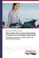 Desarrollo de la autorregulación a través de tecnología educativa: Consideracion