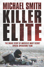 Killer Elite: America's Most Secret Soldiers (Cassell Military), New, Smith, Mic