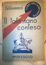 IL TALISMANO CONTESO GIOVANAZZI MARZOCCO 1939