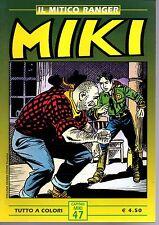 edizioni iF   Il mitico ranger  MIKI a colori    OTTIMO+++   n. 47