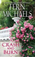 Crash and Burn, Paperback by Michaels, Fern, Brand New, Free P&P in the UK