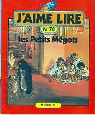 Les Petits Mégots * Ancien J'aime Lire revue n° 78 * 1983  NADIA Egypte le Caire