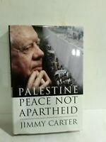 POTUS President Jimmy Carter signed Palestine Peace Not Apartheid 2006 HB w DJ