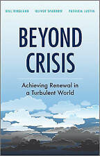 Beyond Crisis: Achieving Renewal in a Turbulent World, Oliver Sparrow, Patricia