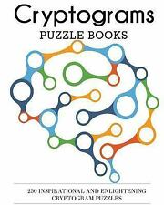 Cryptograms Puzzle Books: 250 Inspirational and Enlightening Cryptogram Puzzles