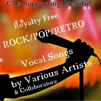 ROYALTY-FREE  Rock, Pop, Retro Vocal Songs - Charity CD Supporting HOPE HOUSE