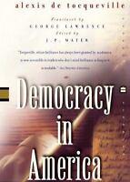 Democracy in America by Alexis de Tocqueville; Scott A. Sandage