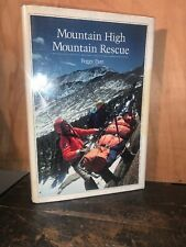 Mountain High Mountain Rescue By Peggy Parr