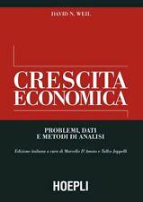 CRESCITA ECONOMICA  - WEIL DAVID N. - HOEPLI