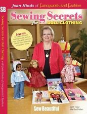 Sewing Secrets for Doll Clothing with Joan Hinds [DVD]