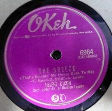 HELEN DIXON 78 The breeze / Don't call my name OKEH VG++ R&B  gL106