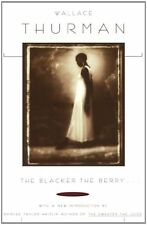 Blacker the Berry. . . by Wallace Thurman