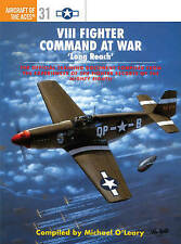 NEW VIII Fighter Command at War : Long Reach by Michael O'Leary