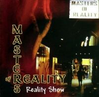 MASTERS OF REALITY - REALITY SHOW   CD NEW