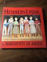 De Angeli, Marguerite HENNER'S LYDIA  1st Edition