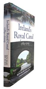 Ireland's Royal Canal 1789-2009 Ruth Delany Irish Waterways History Book 2010
