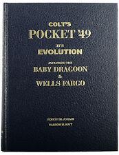 Colt's Pocket '49 Its Evolution Including the Baby Dragoon & Wells Fargo Jordan