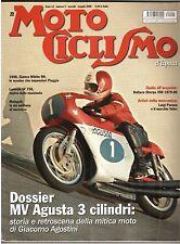 5 2006 - MOTOCICLISMO D'EPOCA - MV AGUSTA - LAVERDA SF 750 - BULTACO SHERPA 350