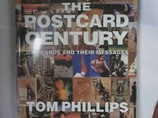 ThePostcard Century Cards and Their Messages, 1900-2000 by Phillips, Tom ( Autho