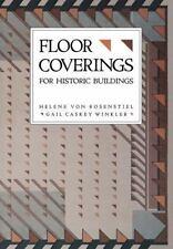 For Historic Buildings, Floor Coverings: By Von Rosenstiel, Helene, Winkler, ...