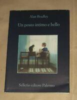 Un posto intimo e bello - Alan Bradley - Sellerio Editore, 2020