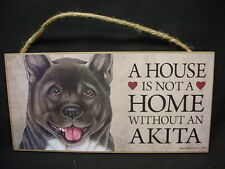 Akita A House Is Not A Home Dog wood Sign hanging Wall Plaque puppy Usa Made new