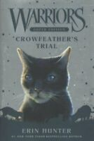 Warriors Super Edition: Crowfeather's Trial by Erin Hunter 9780062698766