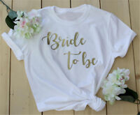 Bride To Be T-shirt Hen Party Tees Women Fashion Tops Letter Print Shirt Present