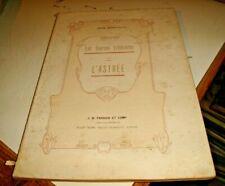 LES SOURCES LITTERAIRES DE L'ASTREE  di J. BONFIGLIO - ED. PARAVIA 1911