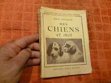 MES CHIENS ET MOI Paul Gazagne ( Chasse , Dressage Chasseur ) 1948