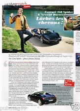 Coupure de Presse Clipping 2012 (1 page) Ferrari 458 Spider et Arnaud Ducret