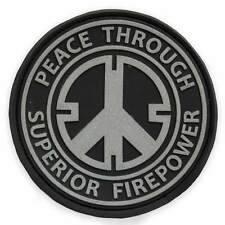 PVC Peace Through Superior Firepower Morale Military Tactical Biker Patch Black