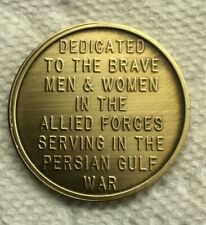 "BRONZE ""DESERT STORM 1991"" COMMEMORATIVE COIN GULF WAR DEDICATED TO BRAVERY"