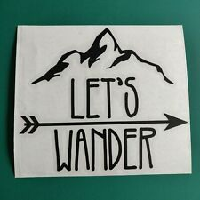 Let's Wander - Car/Van/Camper/Bike/Laptop Decal Sticker Vinyl Graphic