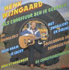 HENK WIJNGAARD - ALS CHAUFFEUR BEN IK GEBOREN  - LP