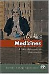 Making Medicines: A History of Pharmacy and Pharmaceuticals-ExLibrary