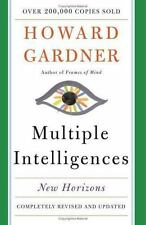 Multiple Intelligences: New Horizons in Theory and Practice: By Gardner, Howa...