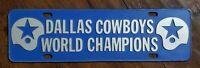 DALLAS COWBOYS 1971 WORLD CHAMPIONS LICENSE PLATE TOPPER RARE VINTAGE