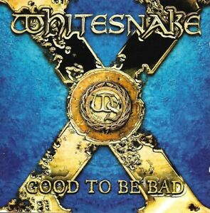 Whitesnake -Good to Be Bad - 2008