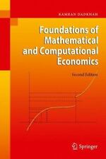 Foundations Of Mathematical And Computational Economics: By Kamran Dadkhah