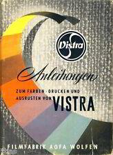 Filmfabrik AGFA Wolfen Anleitungen zum Färben Drucken Ausrüsten von Vistra
